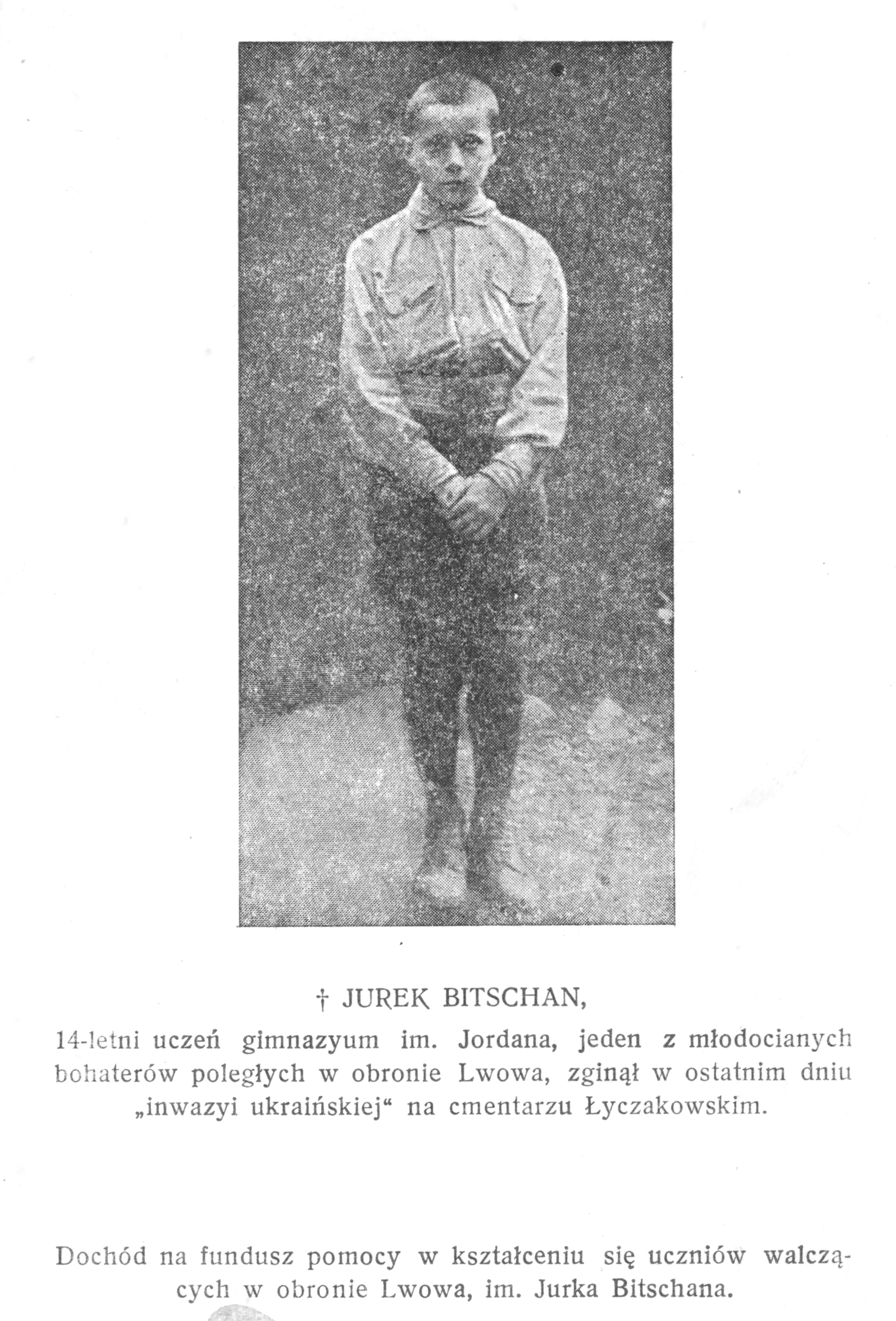 "Jurek Bitschan who died in November 1918 became one of the symbols of the ""Defence of Lviv"""